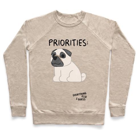 Pug Priorities Pullover