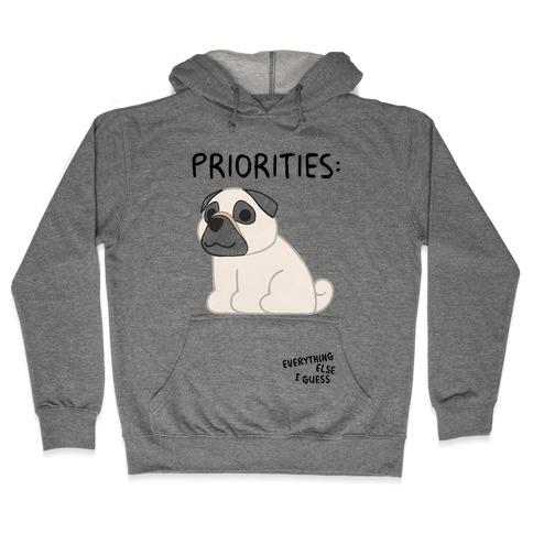 Pug Priorities Hooded Sweatshirt