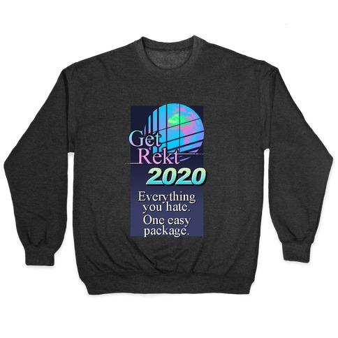 Get Rekt 2020 Retro Pullover