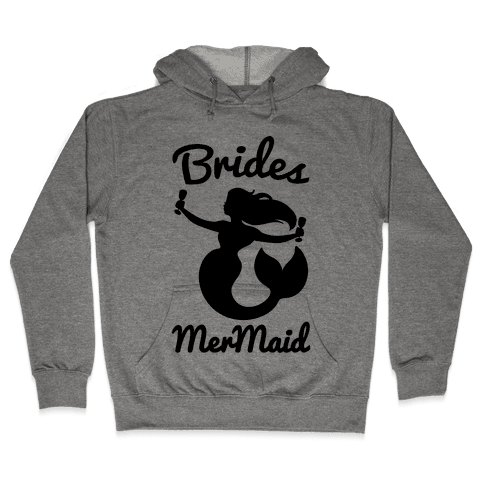 Brides Mermaid  Hooded Sweatshirt
