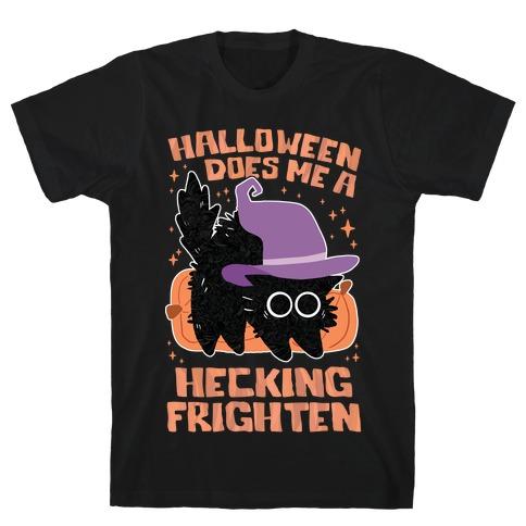 Halloween Does Me A Hecking Frighten T-Shirt