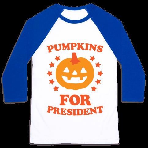 Pumpkins For President Baseball Tee
