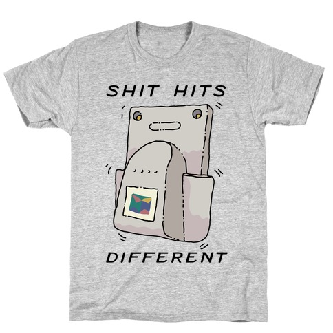 Shit Hits Different (Rumble Pack) T-Shirt
