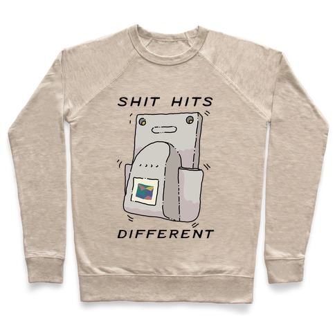 Shit Hits Different (Rumble Pack) Pullover