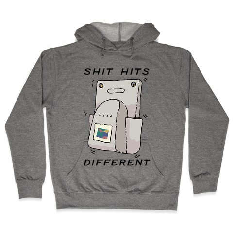 Shit Hits Different (Rumble Pack) Hooded Sweatshirt