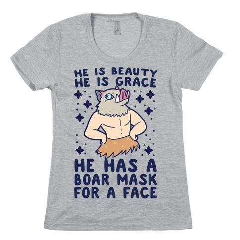 He is Beauty, He is Grace, He Has a Boar Mask for a Face - Demon Slayer Womens T-Shirt