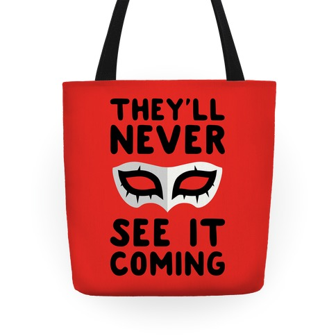 You'll Never See It Coming Tote