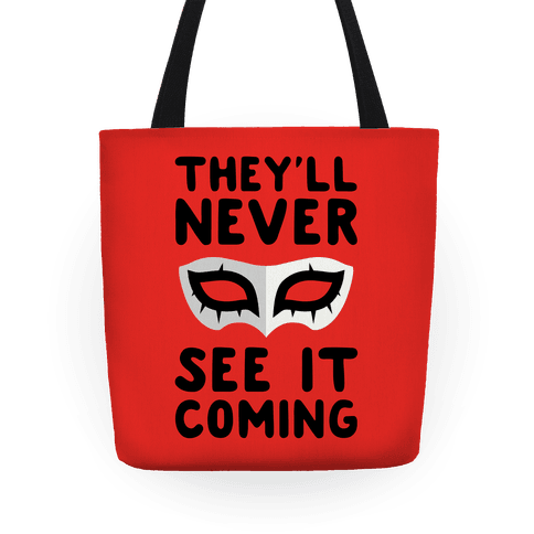 You'll Never See It Coming - Tote Bag - HUMAN