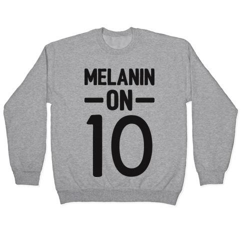 Melanin On 10 Pullover
