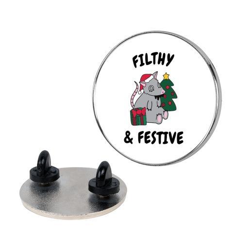 Filthy & Festive Pin