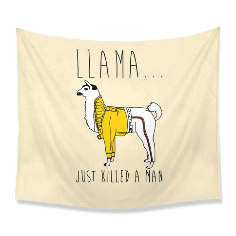 Llama Just Killed A Man Parody Tapestry