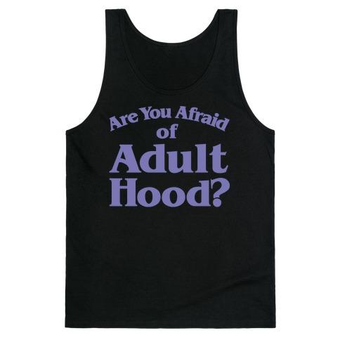 Are You Afraid of Adulthood Parody White Print Tank Top