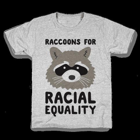 Raccoons For Racial Equality Kids T-Shirt