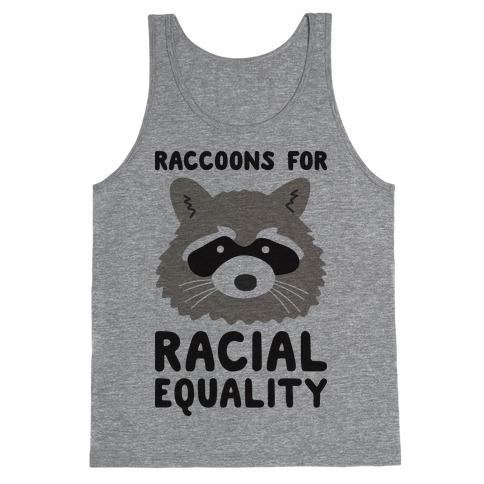 Raccoons For Racial Equality Tank Top