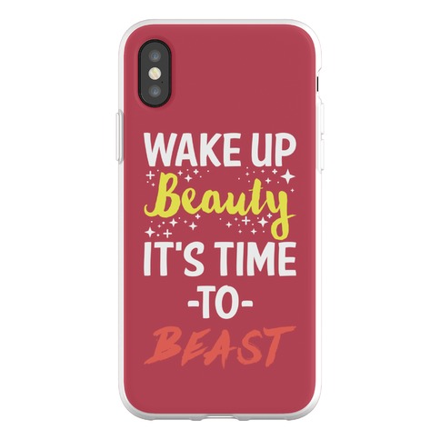 Wake Up Beauty It's Time To Beast Phone Flexi-Case