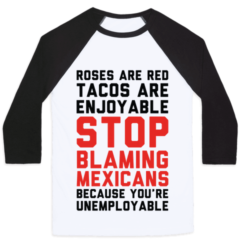 Roses are Red Tacos Are Enjoyable Stop Baseball Tee