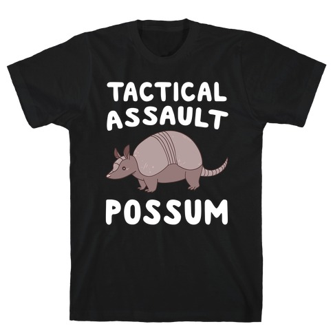 Tactical Assault Possum - Armadillo Mens T-Shirt