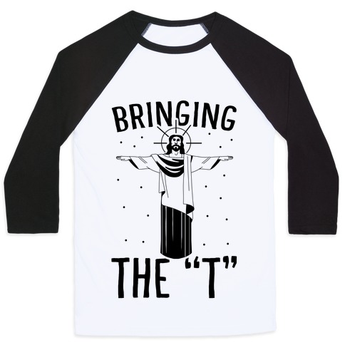 Bringing the T Baseball Tee
