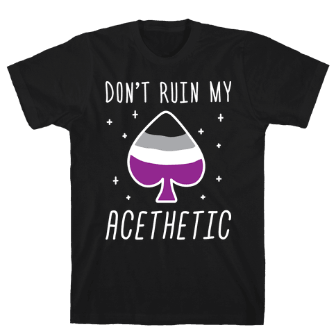 Don't Ruin My Acethetic (White) Mens T-Shirt