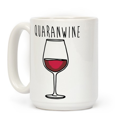 Quaranwine Coffee Mug