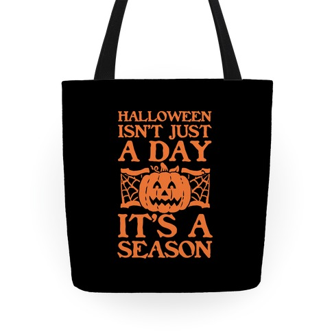 Halloween is a Season Tote