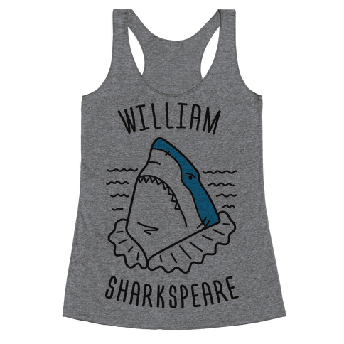 William Sharkspeare Racerback Tank Top