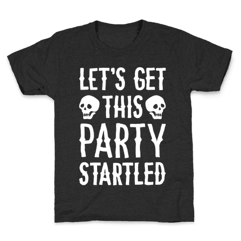 Let's Get This Party Startled Kids T-Shirt