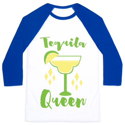 Tequila Queen Baseball Tee