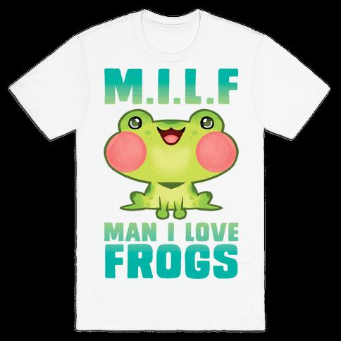 MILF Man I Love Frogs Mens/Unisex T-Shirt