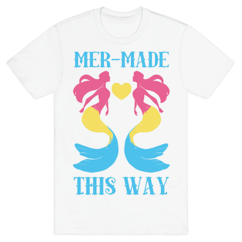 Mer-Made This Way - Pan Mens T-Shirt