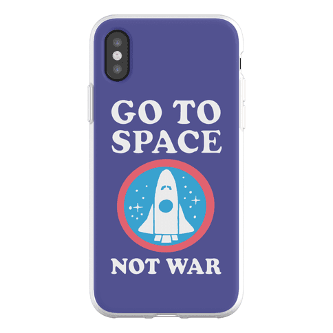 Go To Space Not War Phone Flexi-Case