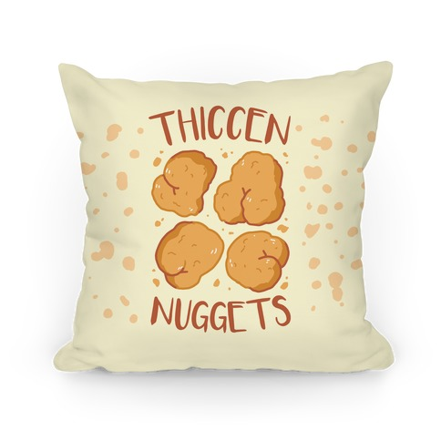 Thiccen Nuggets Pillow