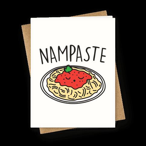 Nampaste Greeting Card