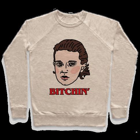 Bitchin' Eleven Pullover