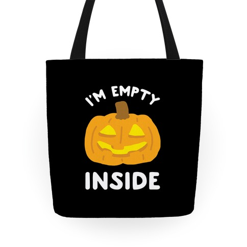 I'm Empty Inside Tote