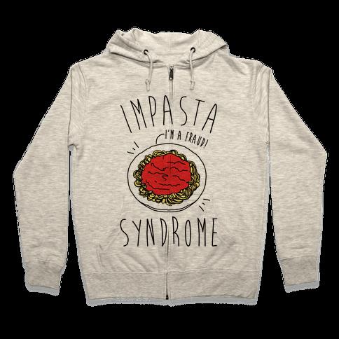 Impasta Syndrome Parody Zip Hoodie