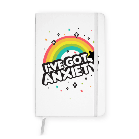 I've Got Anxiety Rainbow Notebook