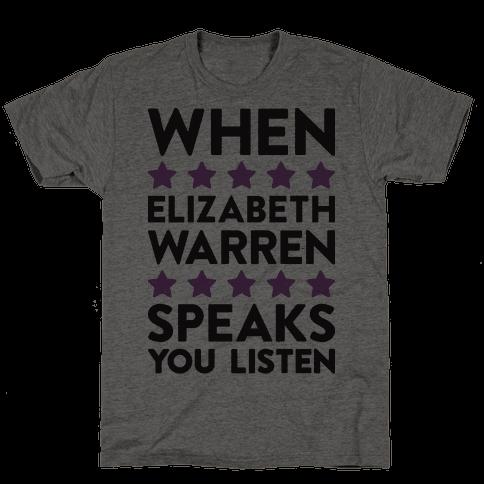 When Elizabeth Warren Speaks You Listen