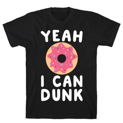 Yeah, I Can Dunk Mens T-Shirt