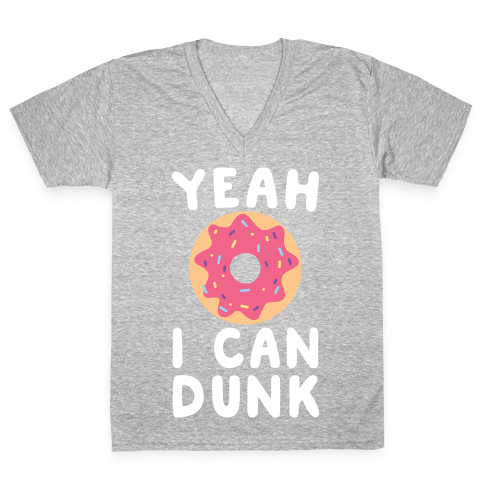 Yeah, I Can Dunk V-Neck Tee Shirt