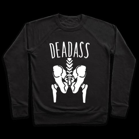 Deadass Skeleton Butt Parody White Print Pullover