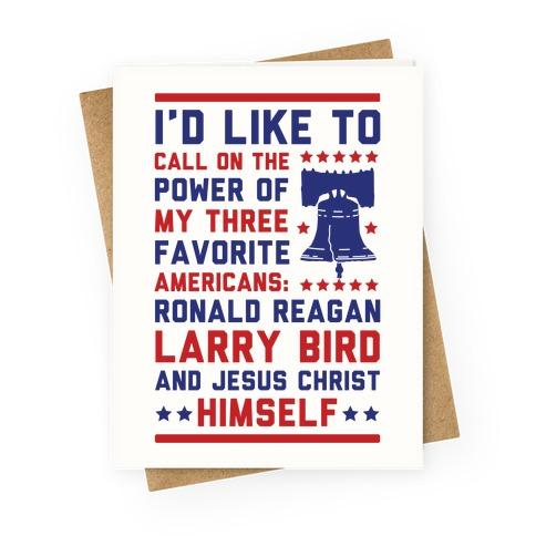 My Three Favorite Americans Greeting Card