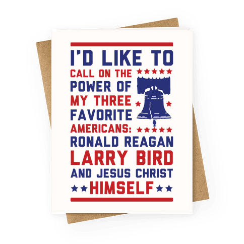 My Three Favorite Americans Greeting Card