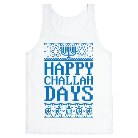 Happy Challah Days Tank Top