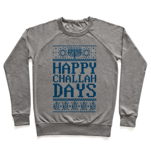 Happy Challah Days Pullover