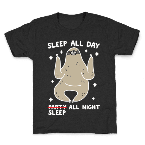 Sleep All Day Sleep All Night Sloth Kids T-Shirt