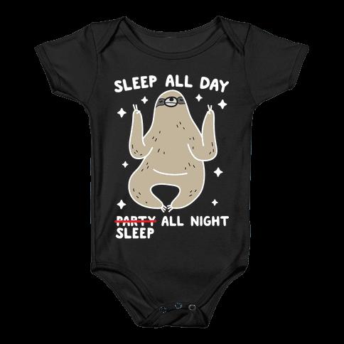Sleep All Day Sleep All Night Sloth Baby Onesy