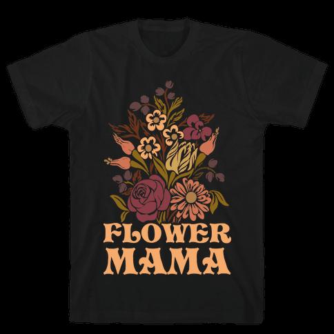 Flower Mama Mens/Unisex T-Shirt