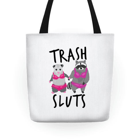 Trash Sluts Tote