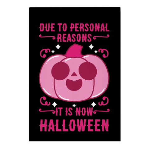 Due To Personal Reasons It Is Now Halloween Pumpkin (Pink) Garden Flag